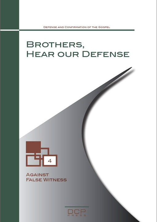Brothers, Hear Our Defense (4)